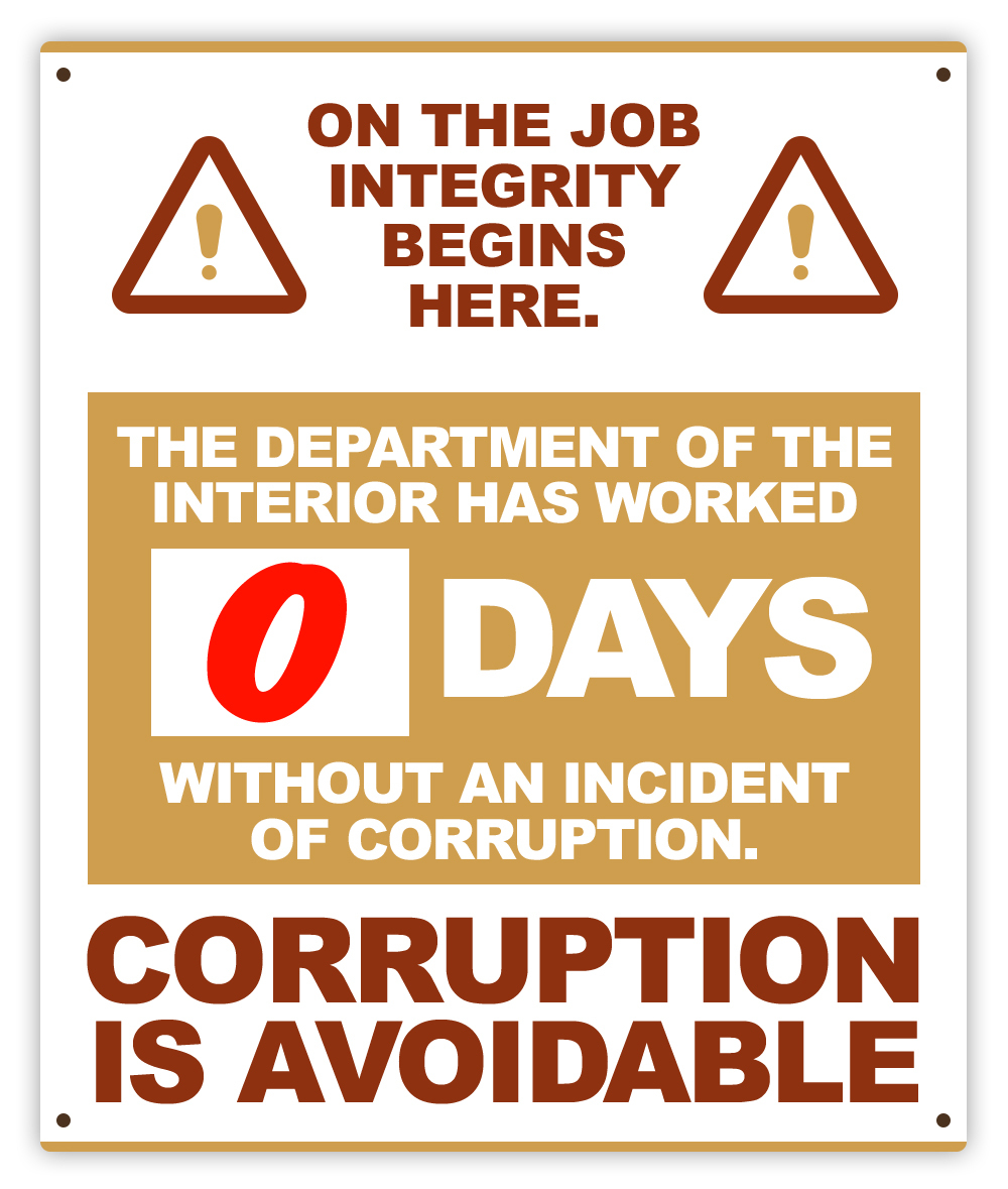 The Department of the Interior has worked [0] days without an incident of corruption.